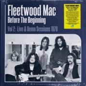 Fleetwood Mac: Before The Beginning (Vol 2: Live & Demo Sessions 1970) - Plak