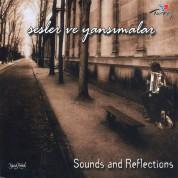 Çeşitli Sanatçılar: Sesler ve Yansımalar - CD