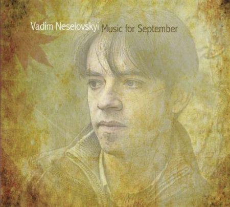 Vadim Neselovskyi: Music for September - CD