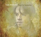 Vadim Neselovskyi: Music for September - CD
