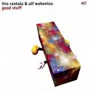 Iiro Rantala, Ulf Wakenius: Good Stuff - Plak