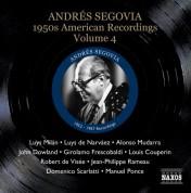 Andrés Segovia: Segovia, Andres: 1950S American Recordings, Vol. 4 - CD