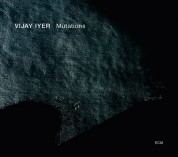 Vijay Iyer: Mutations - CD
