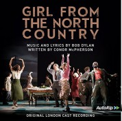 Çeşitli Sanatçılar: Original London Cast Of Girl From The North Country - Plak