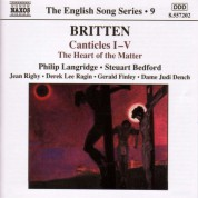 Britten: Canticles Nos. 1-5 / the Heart of the Matter (English Song, Vol. 9) - CD