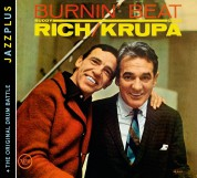 Buddy Rich, Gene Krupa: Jazzplus: Burnin' Beat + The Original Drum Battle - CD