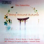 Tadaaki Otaka, BBC National Orchestra of Wales: Takemitsu - A String Around Autumn - CD