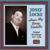 Locke, Josef: Hear My Song, Violetta (1947-1950) - CD