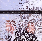 Pascal Schumacher, Jef Neve: Face To Face - CD