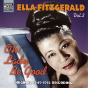 Ella Fitzgerald: Fitzgerald, Ella: Oh! Lady Be Good (1945-1952) - CD