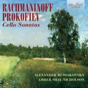 Alexander Russakovsky, Amber Shay Nicholson: Rachmaninov, Prokofiev: Cello Sonatas - CD