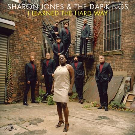 Sharon Jones, The Dap Kings: I Learned The Hard Way - Plak