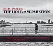 Joseph Tawadros: The Hour of Seperation - CD