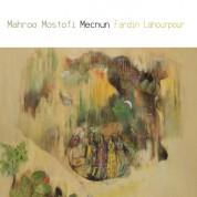 Mahroo Mostofi, Fardin Lahourpour: Mecnun - CD