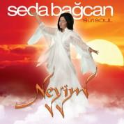 Seda Bağcan: Sufi Soul : Neyim - CD