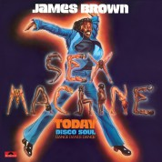 James Brown: Sex Machine Today - Plak