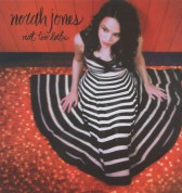 Norah Jones: Not Too Late - Plak