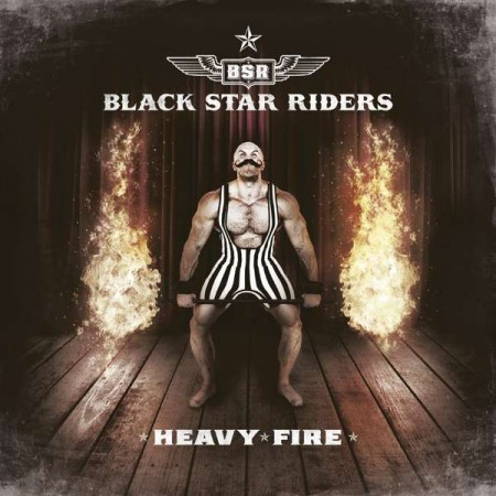 Black Star Riders: Heavy Fire - Plak