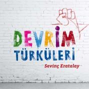 Sevinç Eratalay: Devrim Türküleri - CD