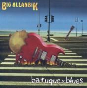 Big Allanbik: Batuque Y Blues - CD