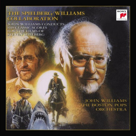 John Williams: The Spielberg / Williams Collaboration - Plak