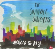The Swingle Singers: Weather to Fly - CD