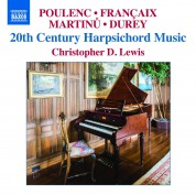 Christopher D. Lewis: 20th Century Harpsichord Music - CD