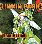 Linkin Park: Reanimation - Plak