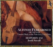 Hespèrion XXI, Jordi Savall: Alfonso Ferrabosco The Younger Consort Music to the viols in 4, 5 & 6 parts - CD