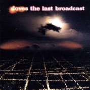 Doves: The Last Broadcast - CD
