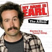 Çeşitli Sanatçılar: My Name is Earl - CD