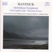 Bantock: Hebridean Symphony / Old English Suite - CD