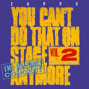 Frank Zappa: You Can't Do That On Stage Anymore Vol. 2 The Helsinki Tapes - CD