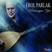 Erol Parlak: Pervaneyim Yar - CD