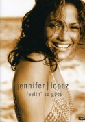 Jennifer Lopez: Feelin' So Good - DVD