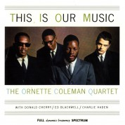 The Ornette Coleman Quartet: This Is Our Music - CD