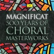 Çeşitli Sanatçılar: Magnificat - 500 Years Of Choral Masterworks - CD