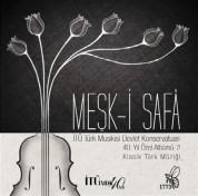 Çeşitli Sanatçılar: Meşk-i Safa İTÜ Türk Musikisi Devlet Konservatuarı 40. Yıl Özel Albümü - CD