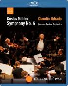Lucerne Festival Orchestra, Claudio Abbado: Mahler: Symphony No.6 - BluRay