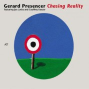 Gerard Presencer: Chasing Reality - CD