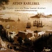 Aydın Karlıbel: Piyano İçin Bir Türk Tarihi Albümü - CD