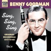 Benny Goodman: Goodman, Benny: Sing, Sing, Sing (1937-1940) - CD