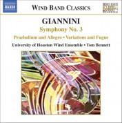 Tom Bennett, University of Houston Wind Ensemble: Giannini: Symphony No. 3 - CD