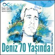 Çeşitli Sanatçılar: Deniz 70 Yaşında - CD
