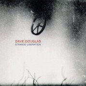 Dave Douglas: Strange Liberation - CD