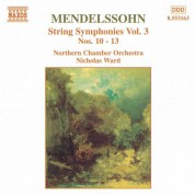 Mendelssohn: String Symphonies, Vol.  3 - CD