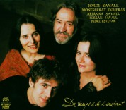 Montserrat Figueras, Jordi Savall, Arianna Savall, Ferran Savall: Du temps & de l'instant (SACD) - SACD