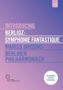 Mariss Jansons, Berliner Philharmoniker: Berlioz: Symphonie Fantastique - DVD