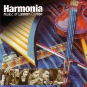 Çeşitli Sanatçılar: Harmonia: Music Of Eastern Europe - CD