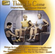 Original Film Music Themes: Things To Come (1936-1947) - CD
